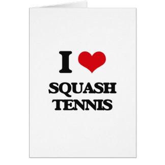 I Love Squash Tennis Greeting Card