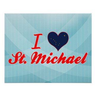 I Love St. Michael, Alaska Poster