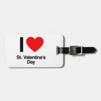 i love st. valentine's day tags for bags