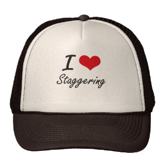 I love Staggering Cap