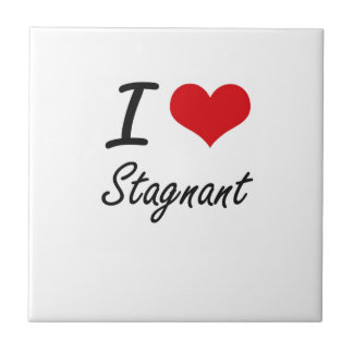 I love Stagnant Small Square Tile