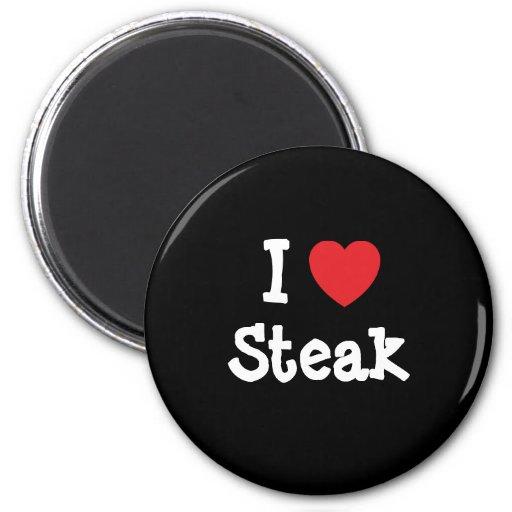 I love Steak heart T-Shirt Magnet