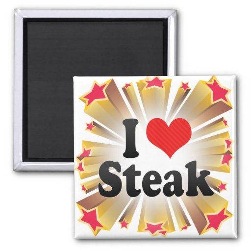 I Love Steak Fridge Magnet