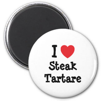 I love Steak Tartare heart T-Shirt 6 Cm Round Magnet