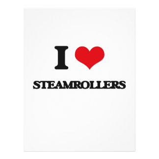 I love Steamrollers 21.5 Cm X 28 Cm Flyer