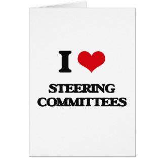 I love Steering Committees Card