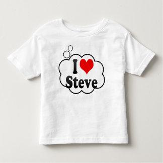 I love Steve Tshirts