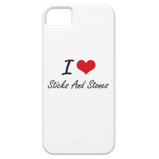 I love Sticks And Stones iPhone 5 Case