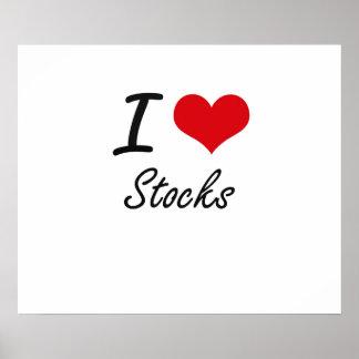 I love Stocks Poster