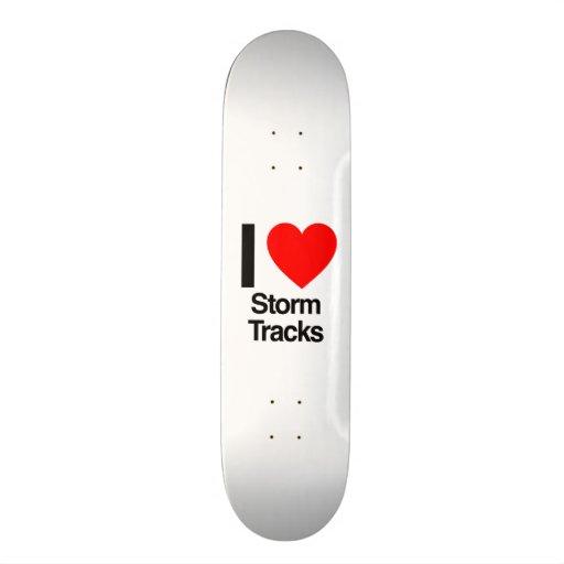 i love storm tracks skateboard decks