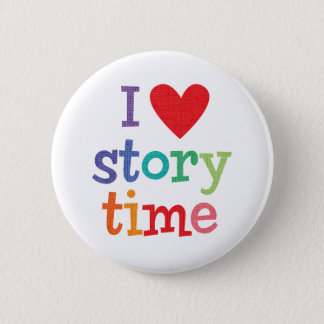 I Love Storytime T-Shirts & Gifts 6 Cm Round Badge