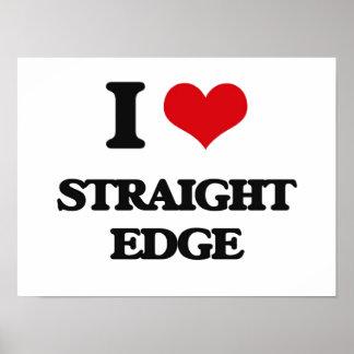 I Love STRAIGHT EDGE Posters