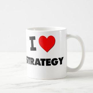 I love Strategy Coffee Mugs