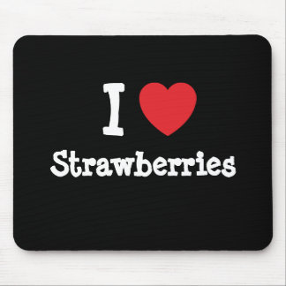 I love Strawberries heart T-Shirt Mouse Mat
