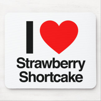 i love strawberry shortcake mousepad