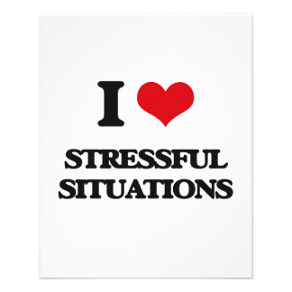 I love Stressful Situations 11.5 Cm X 14 Cm Flyer