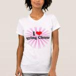 I Love String Cheese Tee Shirt