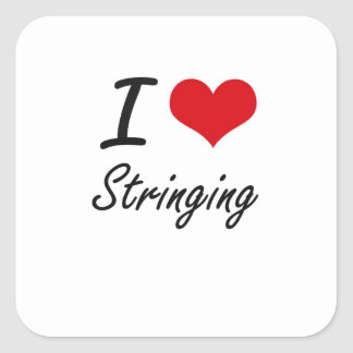I love Stringing Square Sticker
