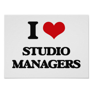 I love Studio Managers Posters