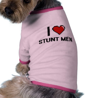 I love Stunt Men Pet Tshirt