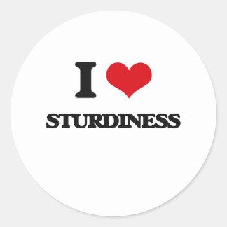 I love Sturdiness Round Sticker