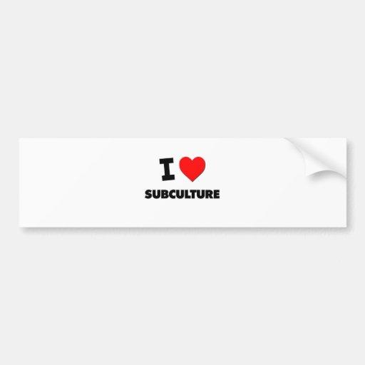 I love Subculture Bumper Sticker