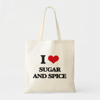 I love Sugar And Spice Budget Tote Bag