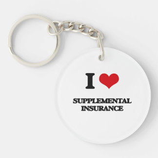 I love Supplemental Insurance Single-Sided Round Acrylic Keychain