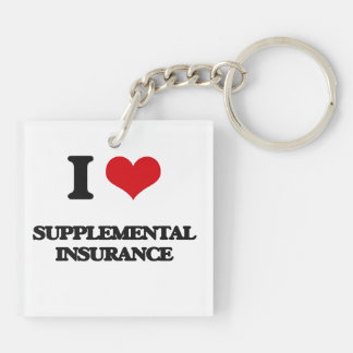 I love Supplemental Insurance Double-Sided Square Acrylic Keychain