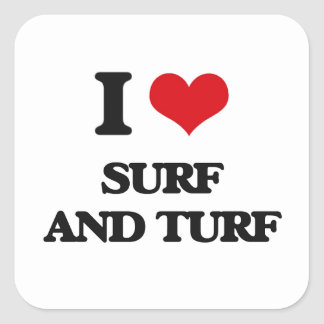 I love Surf And Turf Square Sticker