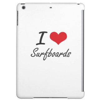 I love Surfboards