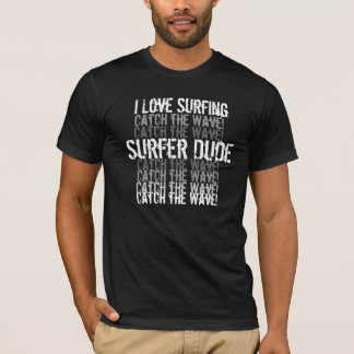 I love Surfer Dud T-Shirt