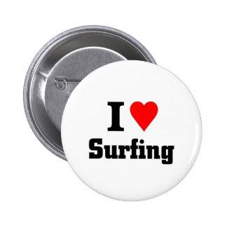 I love surfing 6 cm round badge