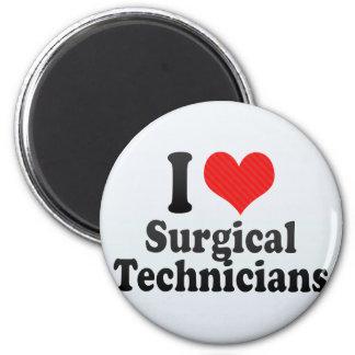 I Love Surgical Technicians Refrigerator Magnet