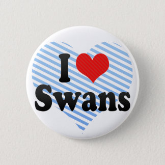 I Love Swans 6 Cm Round Badge