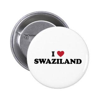 I Love Swaziland 6 Cm Round Badge