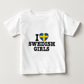 I Love Swedish Girls Baby T-Shirt
