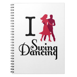 I Love Swing Dancing Notebook