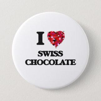 I love Swiss Chocolate 7.5 Cm Round Badge