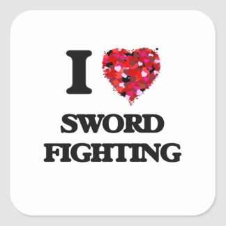 I love Sword Fighting Square Sticker