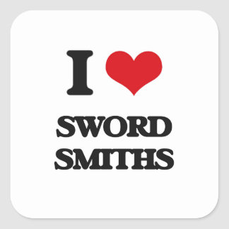 I love Sword Smiths Square Stickers