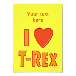 I Love T-Rex Tyrannosaurus Rex Dinosaur Lovers Personalized Invitation