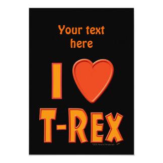 I Love T-Rex Tyrannosaurus Rex Dinosaur Lovers Custom Invitation