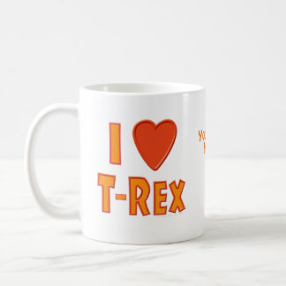 I Love T-Rex Tyrannosaurus Rex Dinosaur Lovers Mug