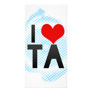 I Love TA Custom Photo Card