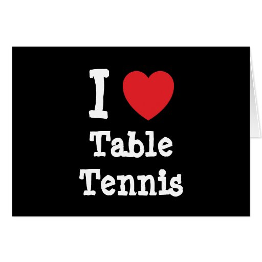 I love Table Tennis heart custom personalized Cards