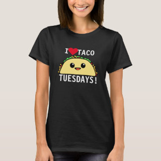 I Love Taco Tuesdays T-Shirt
