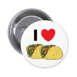 I Love Tacos 6 Cm Round Badge