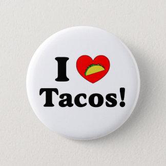 I Love Tacos 6 Cm Round Badge