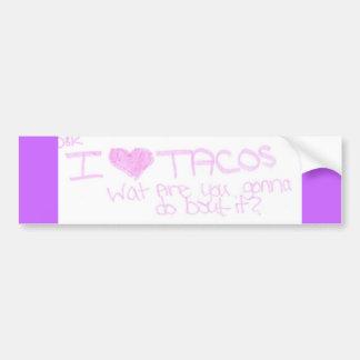 i love tacos car bumper sticker